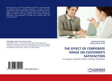 Bookcover of THE EFFECT OF CORPORATE IMAGE ON CUSTOMER''S SATISFACTION