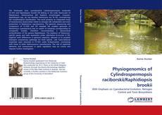 Physiogenomics of Cylindrospermopsis raciborskii/Raphidiopsis brookii的封面