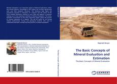 Copertina di The Basic Concepts of Mineral Evaluation and Estimation