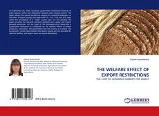 Bookcover of THE WELFARE EFFECT OF EXPORT RESTRICTIONS