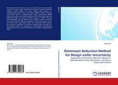 Dimension Reduction Method for Design under Uncertainty的封面