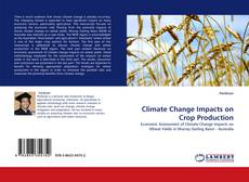 Bookcover of Climate Change Impacts on Crop Production