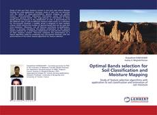 Bookcover of Optimal Bands selection for Soil Classification and Moisture Mapping