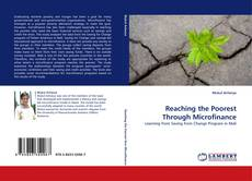 Bookcover of Reaching the Poorest Through Microfinance