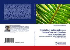 Bookcover of Impacts of Urbanization on Streamflow and Flooding from Natural Rivers