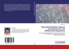 Generalized Metric Spaces and Networks and Differential Equations的封面