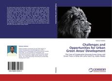 Bookcover of Challenges and Opportunities for Urban Green Areas' Development