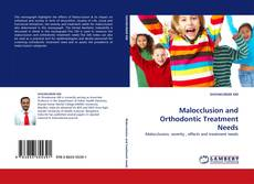 Обложка Malocclusion and Orthodontic Treatment Needs