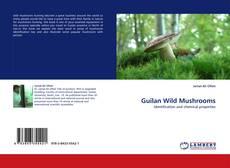 Capa do livro de Guilan Wild Mushrooms