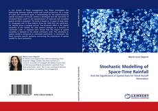 Bookcover of Stochastic Modelling of Space-Time Rainfall