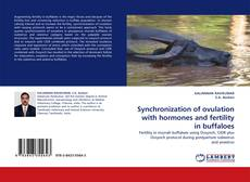 Bookcover of Synchronization of ovulation with hormones and fertility in buffaloes