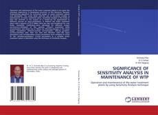 Copertina di SIGNIFICANCE OF SENSITIVITY ANALYSIS IN MAINTENANCE OF WTP