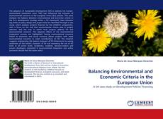 Bookcover of Balancing Environmental and Economic Criteria in the European Union