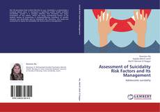 Portada del libro de Assessment of Suicidality Risk Factors and Its Management