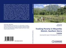 Borítókép a  Tracking Poverty in Moyamba District, Southern Sierra Leone - hoz