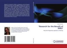 "Bookcover of ""Research for  the Benefit of SMEs"""