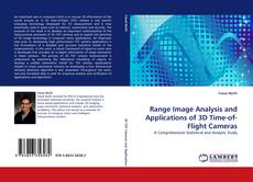 Bookcover of Range Image Analysis and Applications of 3D Time-of-Flight Cameras