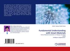Bookcover of Fundamental Understanding with Smart Materials