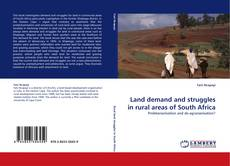Bookcover of Land demand and struggles in rural areas of South Africa