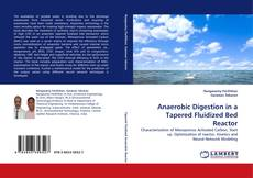 Bookcover of Anaerobic Digestion in a Tapered Fluidized Bed Reactor