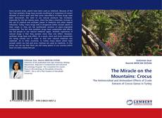 Bookcover of The Miracle on the Mountains: Crocus
