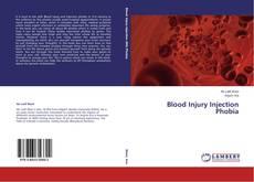 Blood Injury Injection Phobia kitap kapağı