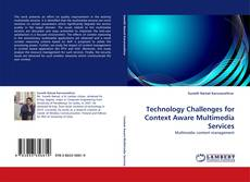 Обложка Technology Challenges for Context Aware Multimedia Services