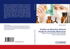 Bookcover of Studies on Bioactive Natural Products of Family Malvaceae