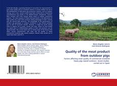 Bookcover of Quality of the meat product from outdoor pigs