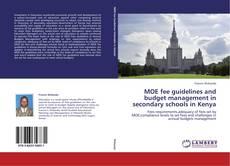 Portada del libro de MOE fee guidelines and budget management in secondary schools in Kenya