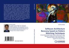 Software Architecture Recovery based on Pattern Matching Techniques的封面