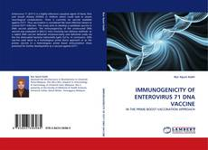 Bookcover of IMMUNOGENICITY OF ENTEROVIRUS 71 DNA VACCINE