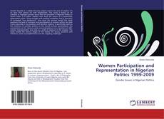 Copertina di Women Participation and Representation in Nigerian Politics 1999-2009