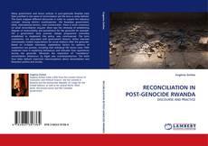 RECONCILIATION IN POST-GENOCIDE RWANDA kitap kapağı