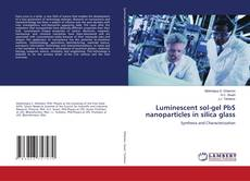 Bookcover of Luminescent sol-gel PbS nanoparticles in silica glass