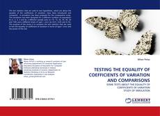 Borítókép a  TESTING THE EQUALITY OF COEFFICIENTS OF VARIATION AND COMPARISONS - hoz
