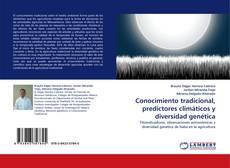 Capa do livro de Conocimiento tradicional, predictores climáticos y diversidad genética