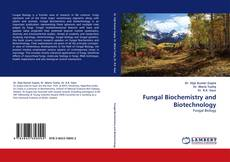 Couverture de Fungal Biochemistry and Biotechnology