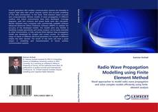 Bookcover of Radio Wave Propagation Modelling using Finite Element Method