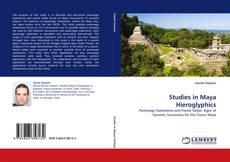 Borítókép a  Studies in Maya Hieroglyphics - hoz
