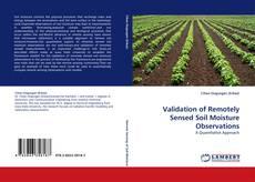 Bookcover of Validation of Remotely Sensed Soil Moisture Observations