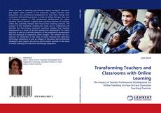 Обложка Transforming Teachers and Classrooms with Online Learning