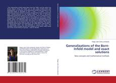 Generalizations of the Born-Infeld model and exact solutions kitap kapağı