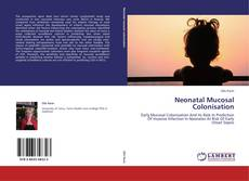 Bookcover of Neonatal Mucosal Colonisation