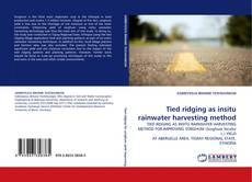 Bookcover of Tied ridging as insitu rainwater harvesting method