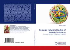 Couverture de Complex Network Models of Protein Structures