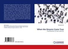 Bookcover of When the Dreams Come True