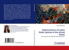 Borítókép a  Distinctiveness of Latino Public Opinion in the United States - hoz