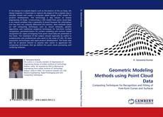 Copertina di Geometric Modeling Methods using Point Cloud Data
