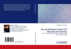 Bookcover of SA Law,Embryonic Stem Cell Research and Cloning